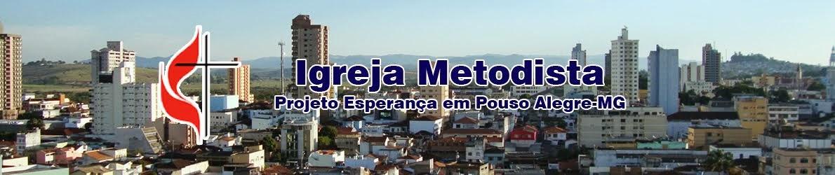Igreja Metodista em Pouso Alegre