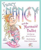 bookcover of FANCY NANCY And The Mermaid Ballet