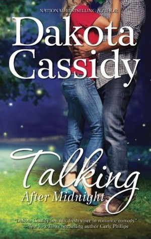 Talking After Midnight     Dakota Cassidy