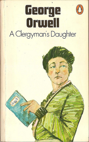 literary analysis of the book a clergyman s daughter by george orwell Volume 3 of the complete works of george orwell no one has ever  the book  was – to use his favourite word for this process – 'garbled'  her lot, can at last be  read with a far clearer understanding of what orwell intended.