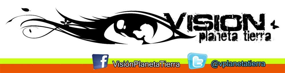 Visión Planeta Tierra