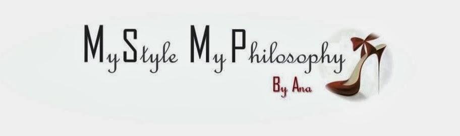 My style my philosophy