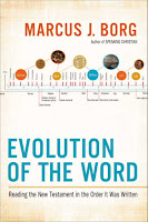 EVOLUTION OF THE WORD by Marcus Borg