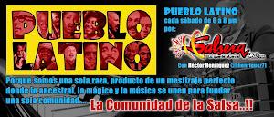Pueblo Latino, la Comunidad de la Salsa, por Salsera 96.3 FM