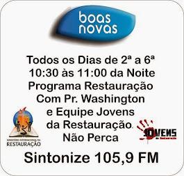 Programa Restauração Rádio RBN 105,9 FM