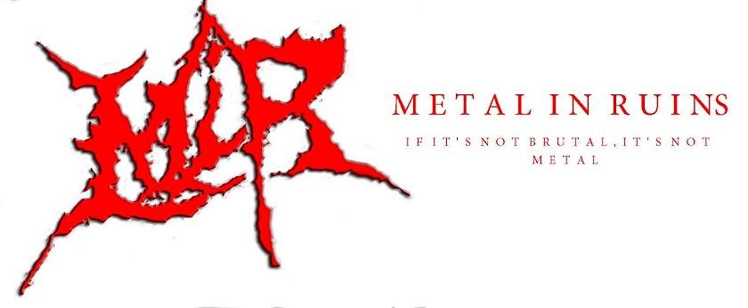 Metal In Ruins
