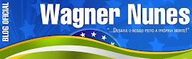 Blog Oficial Wagner Nunes