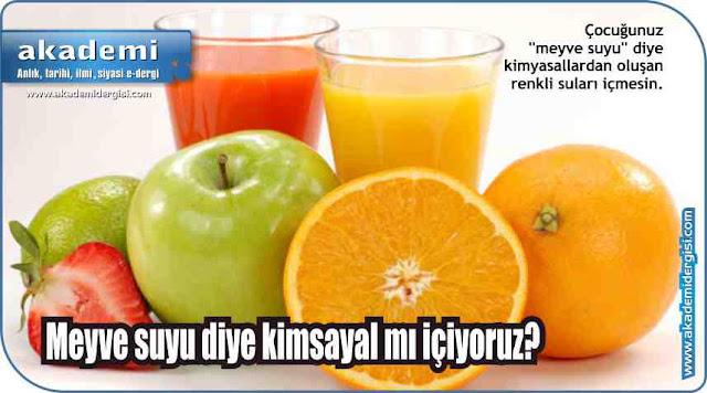 Meyve suyu diye kimsayal mı içiyoruz?