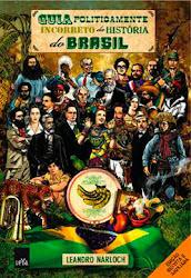 Download Grátis - Livro - Guia Politicamente Incorreto da História do Brasil (Leandro Narloch)