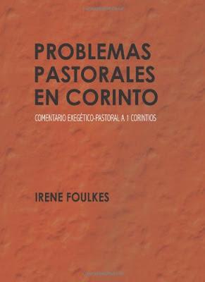 Irene Foulkes-Problemas Pastorales En Corinto-