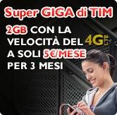 Super Giga di Tim, la tariffa per navigare con smartphone e tablet