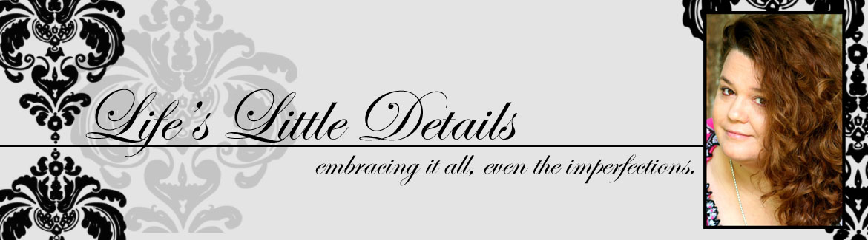 Life's little details...
