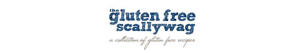 The Gluten Free Scallywag | Recipes from my little Aussie kitchen.