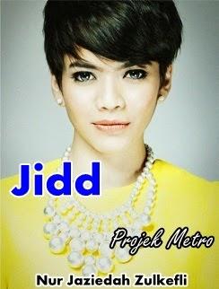 gambar peserta Projek Metro, gambar Projek Metro, biodata peserta Projek Metro, Nur Jaziedah Zulkefli (Jidd)