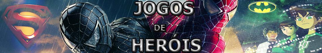JOGOS DE HERÓIS