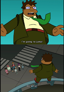 funniest futurama scene. im going to jump. do a flip