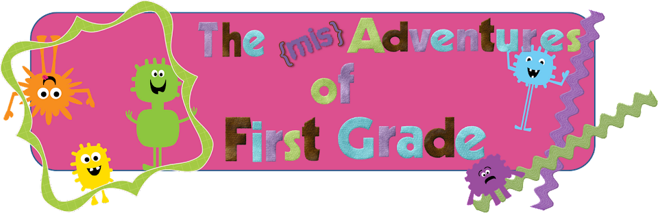 The {mis}adventures of First Grade