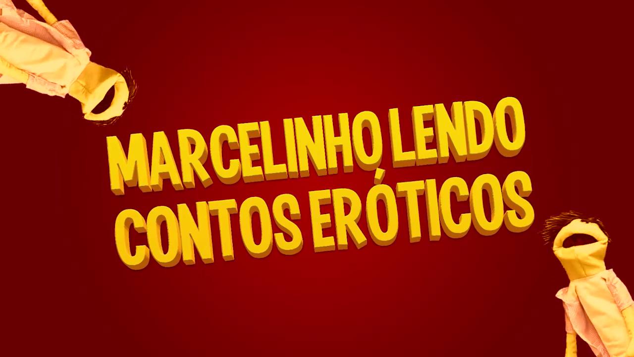 Marcelinho lendo contos eróticos - O novo sucesso do youtube