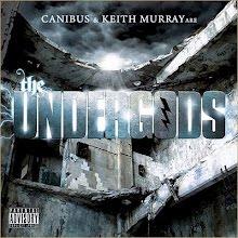 "CANIBUS & KEITH MURRAY   ""THE UNDERGODS"""