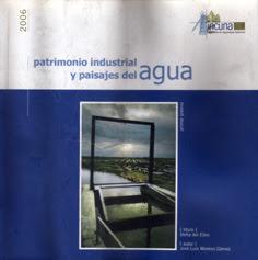 patrimonio industrial y paisajes del agua