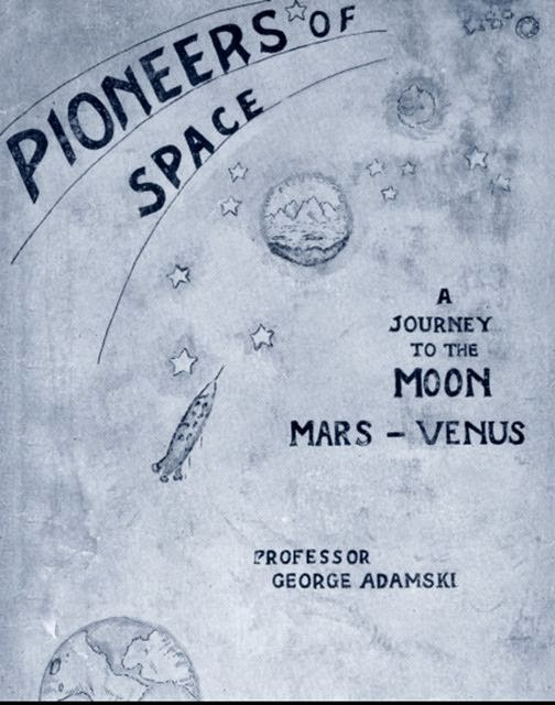 Pioneers of Space de George Adamski