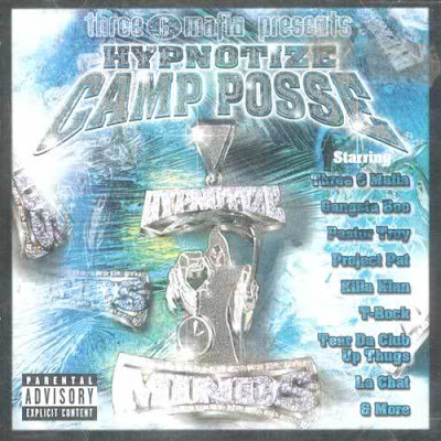 Three_6_Mafia_Presents_Hypnotize_Camp_Posse-2000-RNS