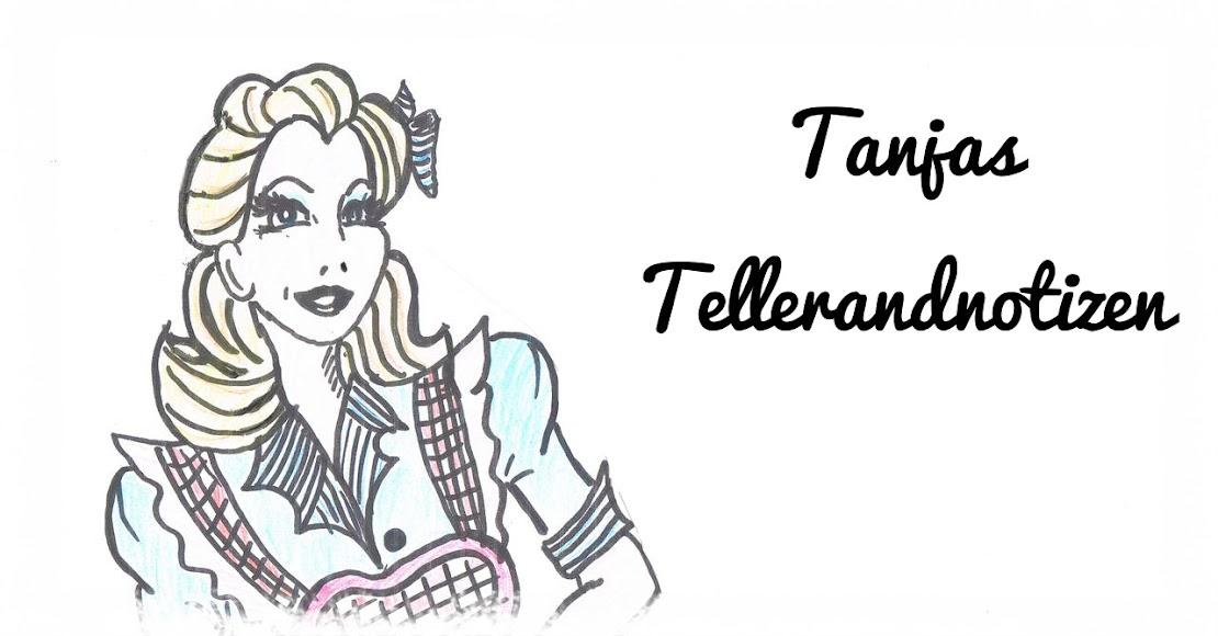 Tanjas Tellerrand-Notizen