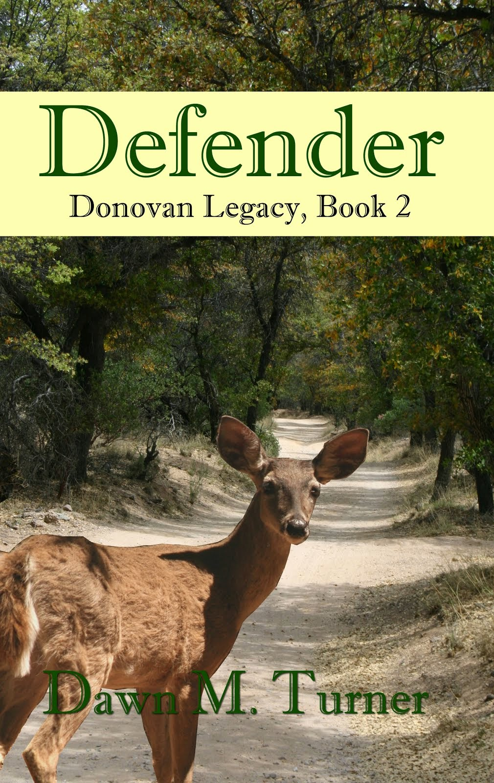 Defender - Donovan Legacy series, book 2