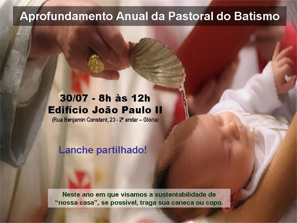 Agentes da Pastoral do Batismo, contamos com a sua presença!