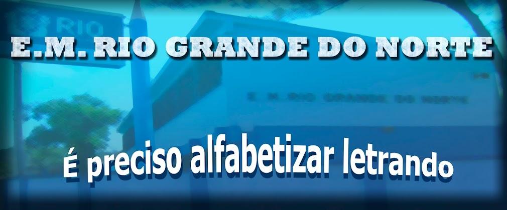 <center>E.M. Rio Grande do Norte </center>