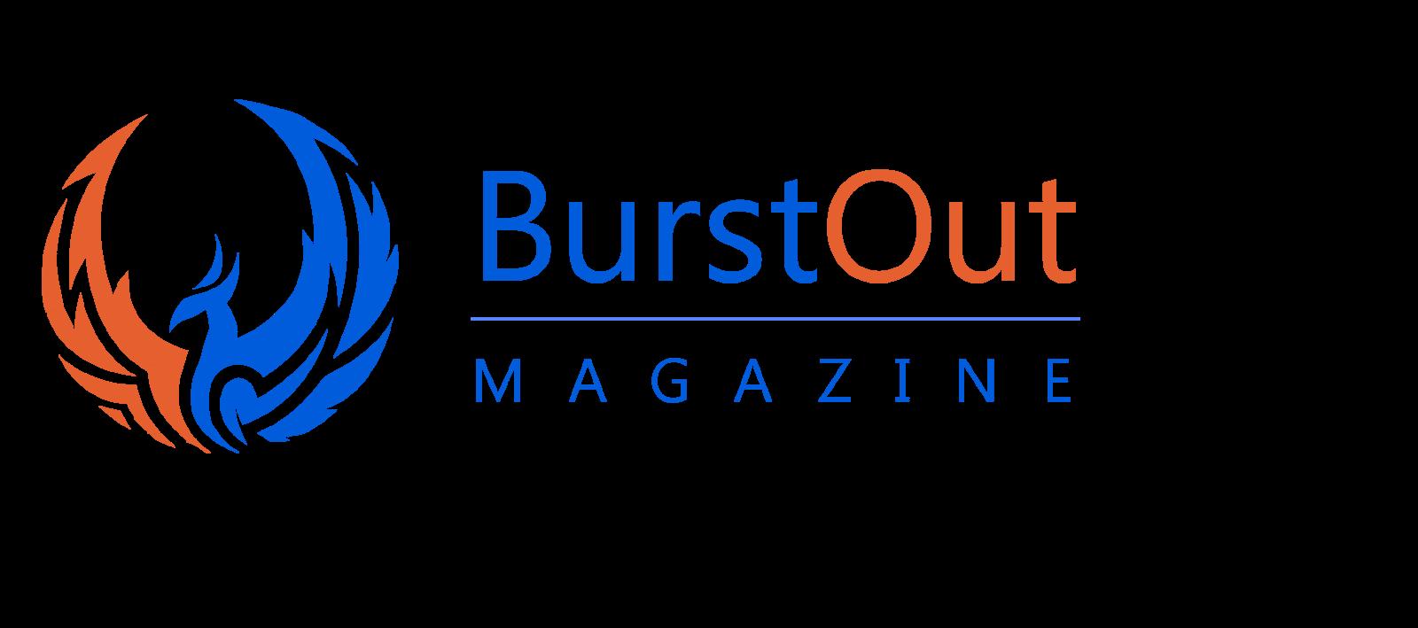 BurstOut Magazine