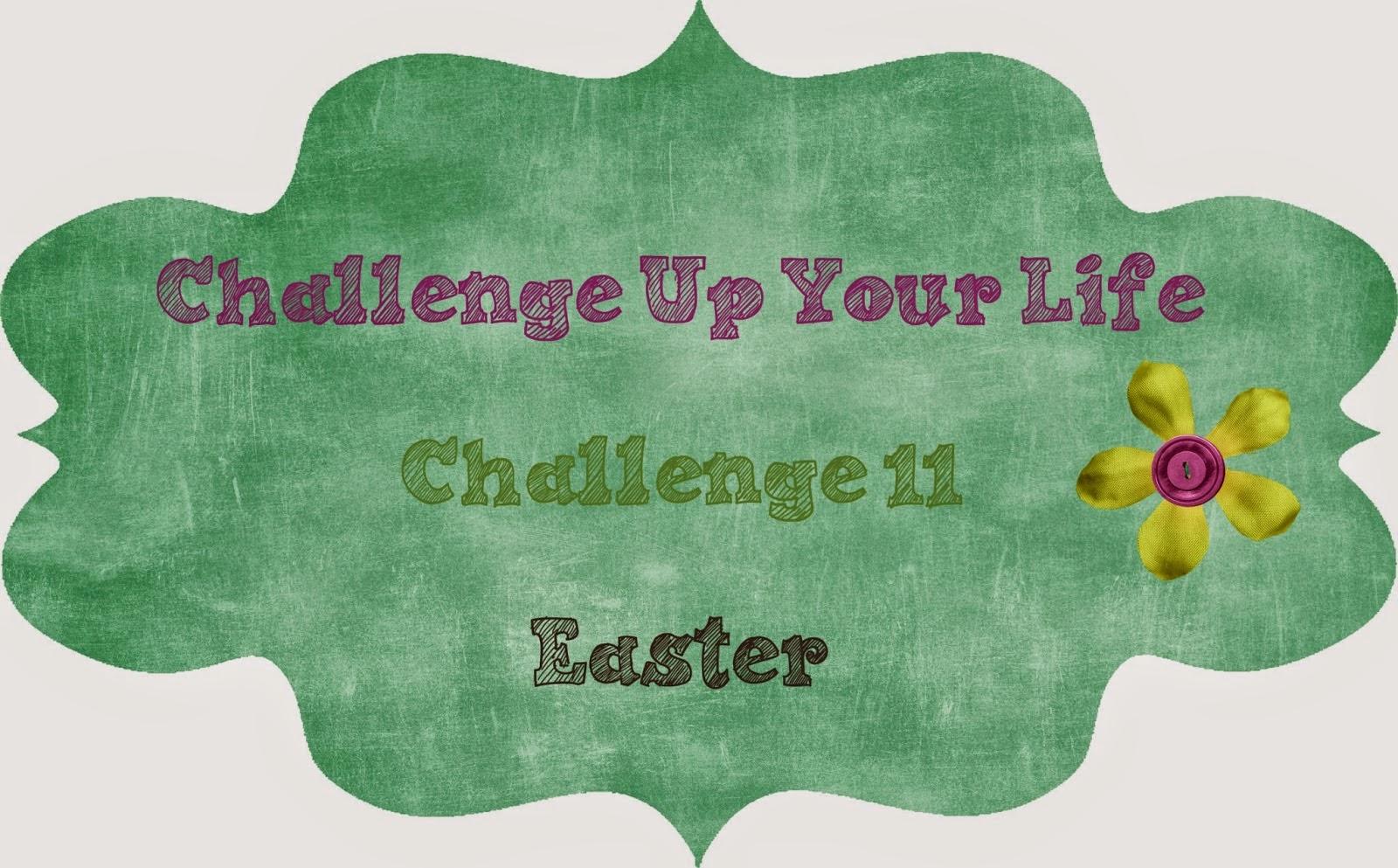 http://challengeupyourlife.blogspot.com/2015/03/challenge-11-easter.html