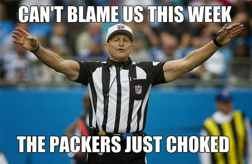 Can't blame us this week the packers just choked
