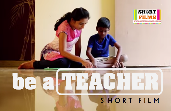 BE A TEACHER Telugu Short Film Poster