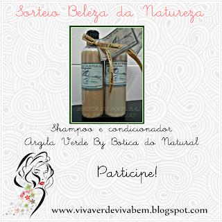 http://www.vivaverdevivabem.blogspot.com.br/2013/11/sorteio-beleza-da-natureza-botica-do.html