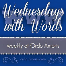 http://www.ordo-amoris.com/2014/01/wednesdays-with-words-week-24.html?utm_source=feedburner&utm_medium=feed&utm_campaign=Feed%3A+blogspot%2FOrdoAmoris+%28Ordo+Amoris%29.