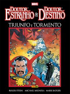 Doutor Estranho & Doutor Destino: Triunfo e Tormento de Roger Stern, Mike Mignola e Mark Badger [Panini, 2013]