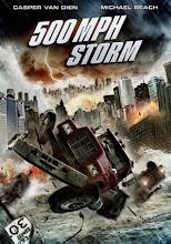 500 MPH Storm (2013) [Latino]