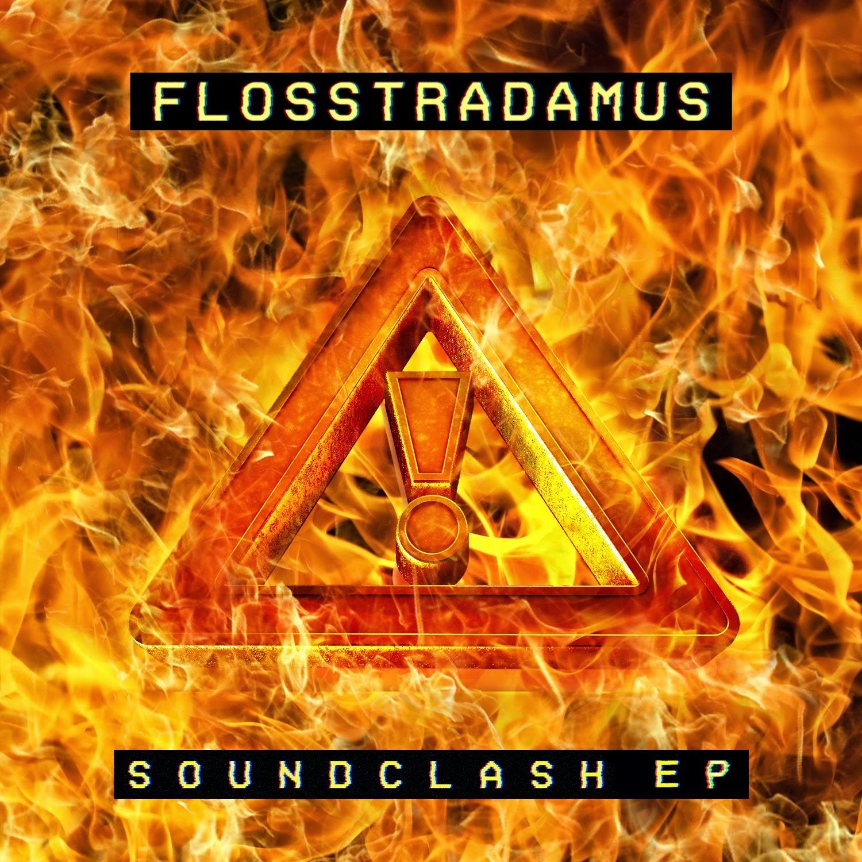 flosstradamus soundclash ep