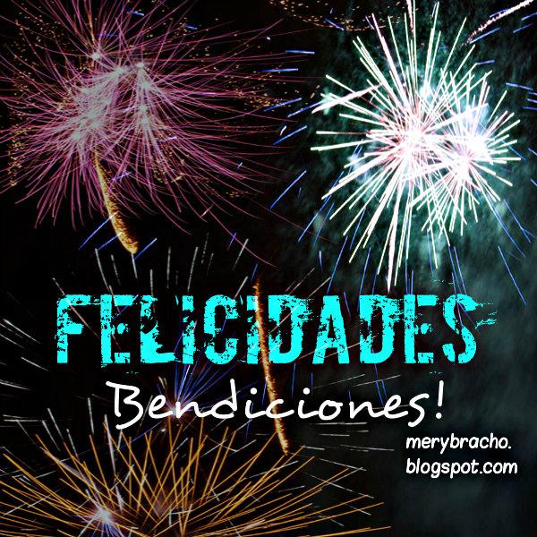 imagen y mensaje de bendición por Mery Bracho, para felicitar nuevo éxito, negocio, feliz cumpleaños, bendiciones, Dios te bendiga, felicitaciones.