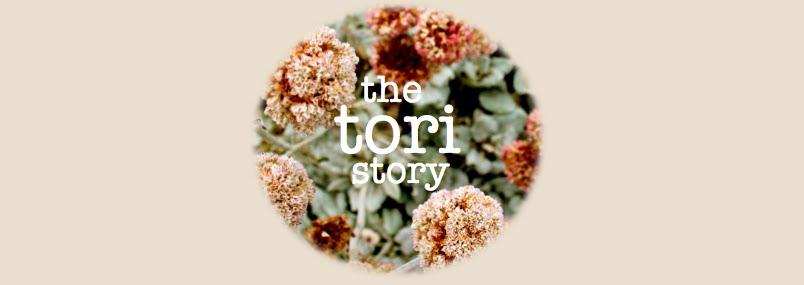 The Tori Story
