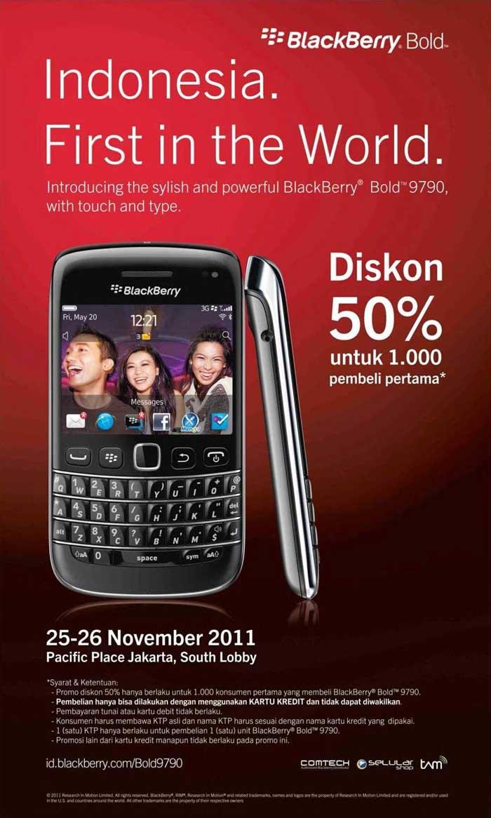 Launching Blackberry Bold 9790 Disc 50% Untuk 1000 Orang Pertama