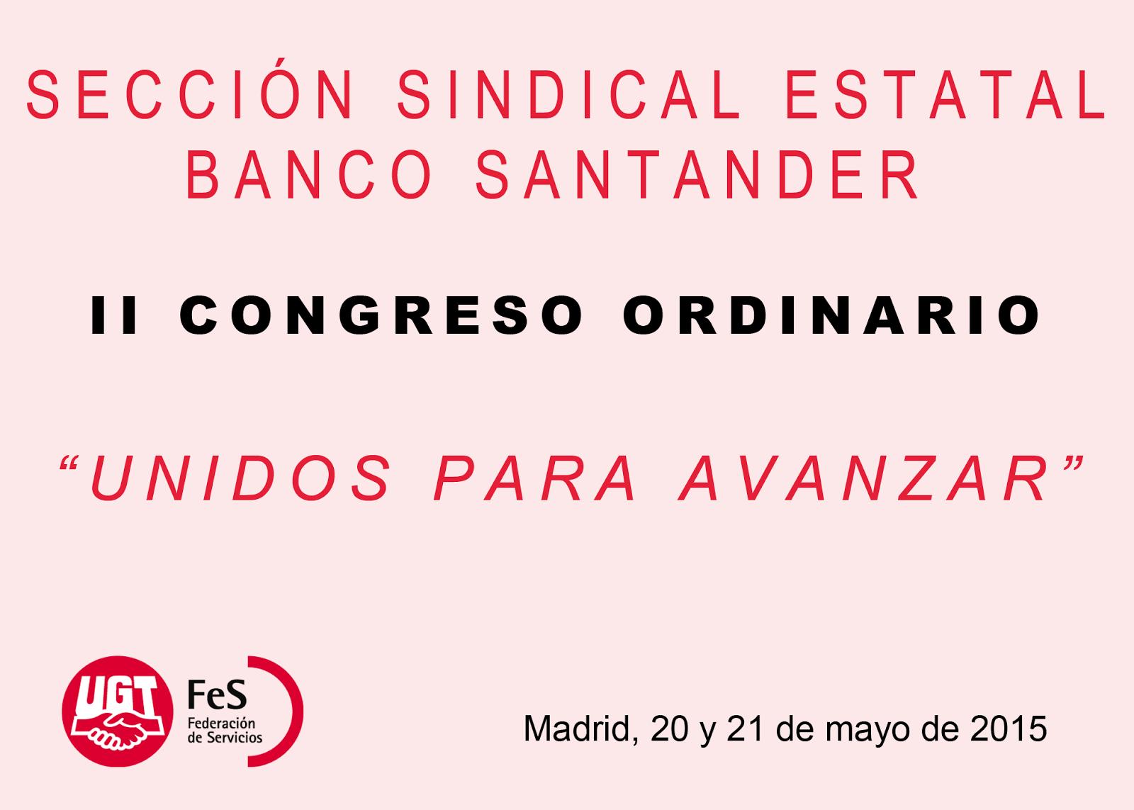 Ugt banco santander catalunya ii congreso ordinario de la for Banco santander sucursales barcelona