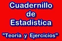 https://sites.google.com/site/archivoselmaestroandres/mis_cosas/Cuadernillo_Ejercicios%20de%20Estad%C3%ADstica.pdf?attredirects=0&d=1