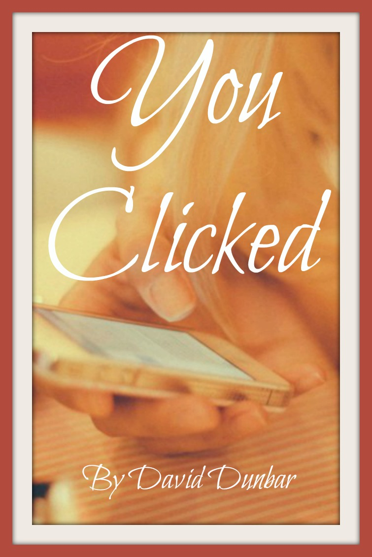 You Clicked
