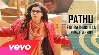 Pathu Endrathukulla Female Song _ Vikram, Samantha _ D. Imman _ Vijay Milton