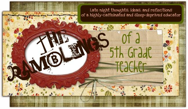 -Ramblings of a Fifth Grade Teacher