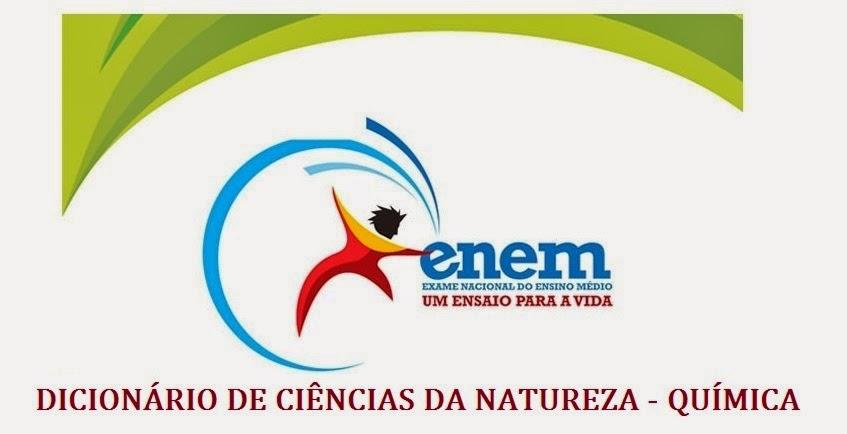 Dicionário de Ciências da Natureza e suas Tecnologias