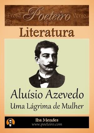 Aluisio Azevedo - Uma Lagrima de Mulher - Iba Mendes