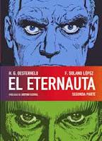 El Eternauta 2,Héctor Germán Oesterheld, Francisco Solano Lópe,Norma Editorial  tienda de comics en México distrito federal, venta de comics en México df